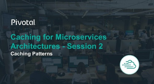 Caching for Microservices Architectures: Session II - Caching Patterns