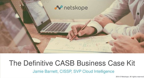 The Definitive CASB Business Case Kit - Presentation