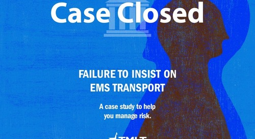 Failure to Insist on EMS Transport