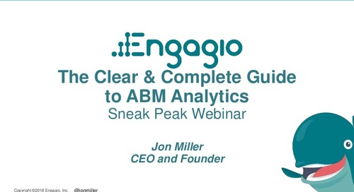 [Sneak Peek] The Clear & Complete Guide to ABM Analytics  |  Engagio