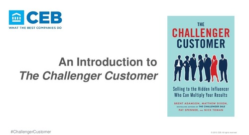 An Introduction to The Challenger Customer [Pat Spenner, CEB]