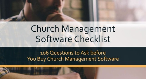 106 Questions to Ask before �You Buy Church Management Software