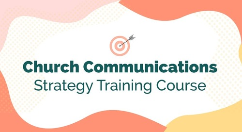 Church Communications Strategy Training Course - Overview [Slide Deck]