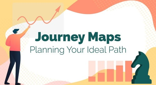 Journey Maps: Planning Your Ideal Path [Slide Deck]