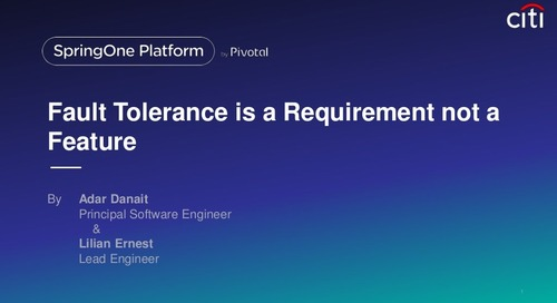 Fault Tolerance is a requirement not a feature