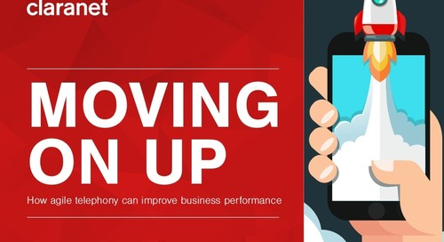 Moving on up: how agile telephony can improve business performance