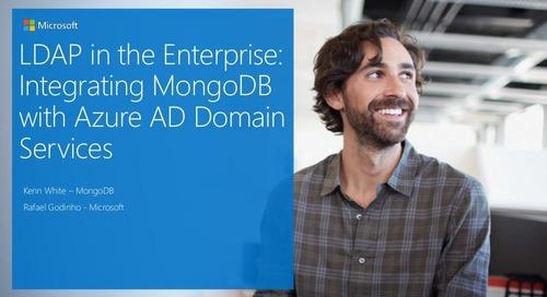 MongoDB World 2018: Partner Talk - Microsoft: LDAP in the Enterprise: Integrating MongoDB with Azure Active Directory Domain Services