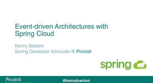 Event-driven Architectures with Spring Cloud - SpringOne Tour Dallas