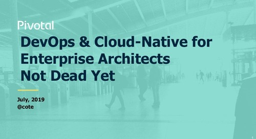 DevOps & Cloud-Native for Enterprise Architects Not Dead Yet