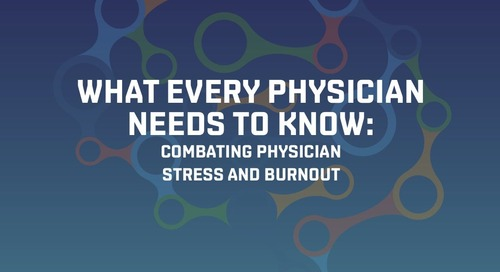 Combating physician stress and burnout