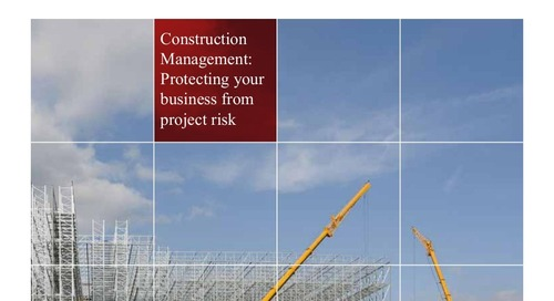 [Report] Who's protecting your blindside?  Construction Management: Protecting your business from project risk