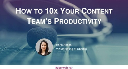 How to 10x Your Content Team's Productivity