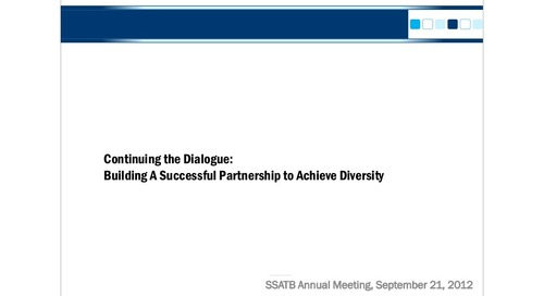 Continuing the Dialogue: Building A Successful Partnership to Achieve Diversity