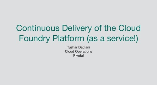 Continuous Delivery of the Cloud Foundry Platform (as a service!)