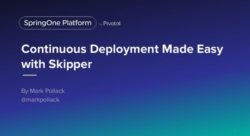 Continuous Deployment Made Easy with Skipper