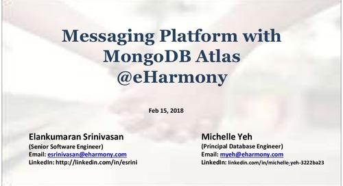 MongoDB Atlas - eHarmony's New Message Store