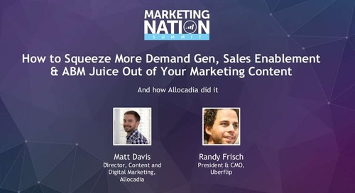 How Allocadia Squeezed More Demand Gen, Sales Enablement & ABM Juice Out of Our Marketing Content