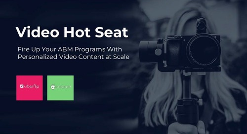 Fire Up Your ABM Programs With Personalized Video Content at Scale