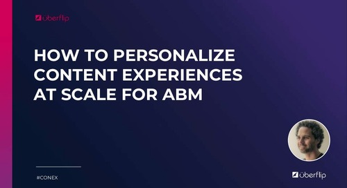 How to Personalize Content at Scale for ABM [Virtual ABM Summit]