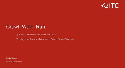 Crawl, Walk, Run: Using Your Agency's Branding to Reach Online Prospects