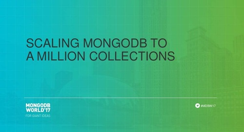 Scaling MongoDB to a Million Collections