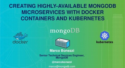 Creating Highly-Available MongoDB Microservices with Docker Containers and Kubernetes