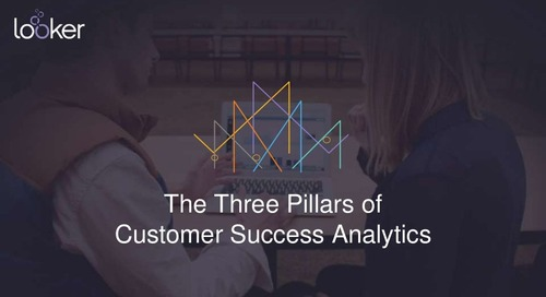 The Three Pillars of Customer Success Analytics