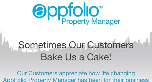 Sometimes Our Customers Bake Us A Cake [AppFolio Customer Love]