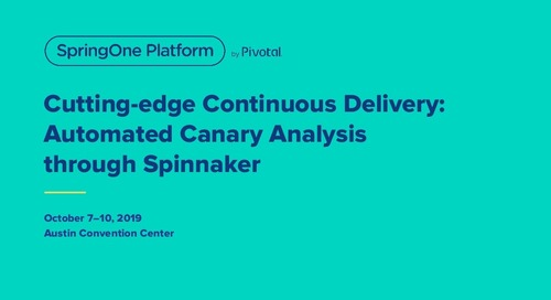 Cutting-Edge Continuous Delivery: Automated Canary Analysis Through Spring-Based Spinnaker