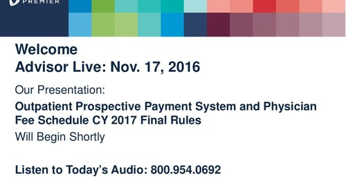 Advisor Live: Medicare Final Rules on OPPS and MPFS
