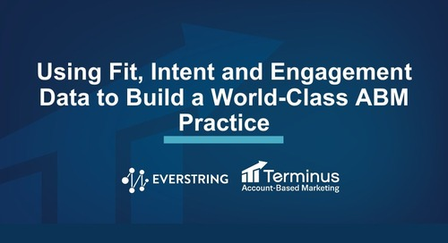 [Deck] Data-Driven ABM: Using Fit, Intent, & Engagement