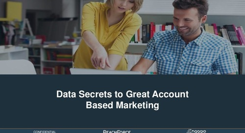Data Secrets to Great Account Based Marketing - Engagio and ReachForce