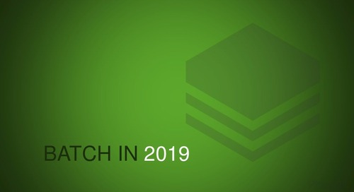Batch Processing in 2019 - Michael Minella