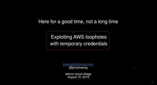 DEF CON 27 - Exploiting AWS Loopholes