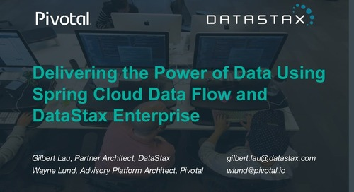 Delivering the power of data using Spring Cloud DataFlow and DataStax Enterprise Cassandra NoSQL database