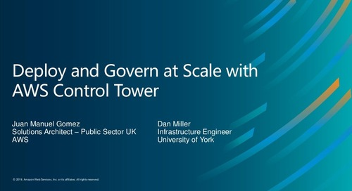 Deploy and Govern at Scale with AWS Control Tower