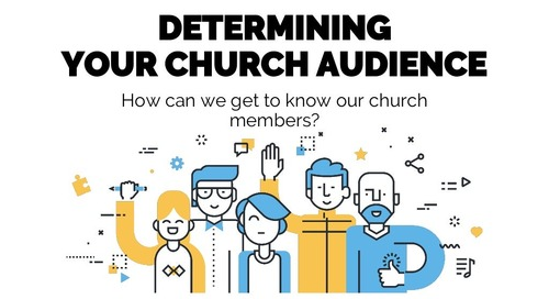 Determining Your Church Audience | Session 3 - Church Online Communications Comprehensive
