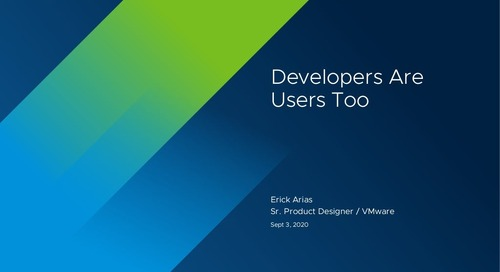 Developers Are Users, Too