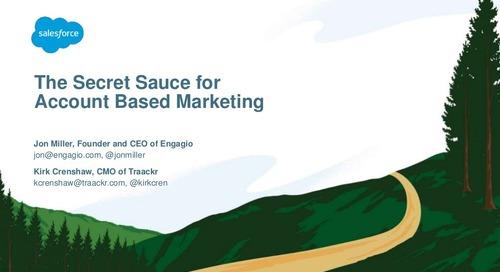 The Secret Sauce for ABM: Maximizing New Business & Lifetime Value     Engagio