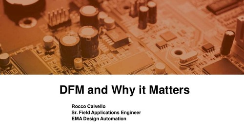 Design for Manufacturing (DFM) and Why it Matters