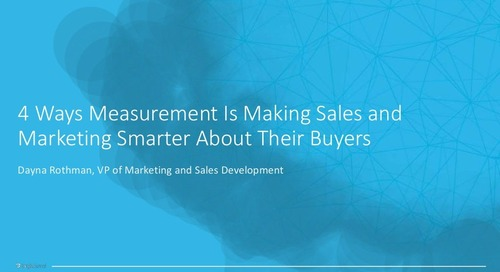 4 Ways Measurement is Making Sales & Marketing Smarter About Their Buyers