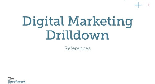 The Digital Marketing Drilldown: It's More Than Social Media and a Pretty Website