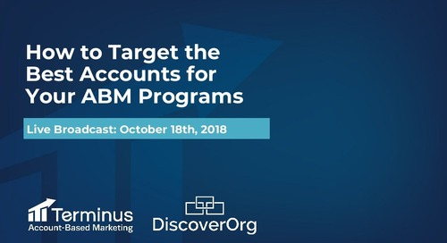 [Webinar Slides] How to Target the Best Accounts for Your ABM Program