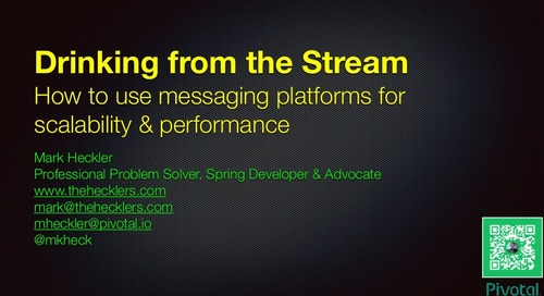 Drinking from the Stream: How to Use Messaging Platforms for Scalability & Performance - Mark Heckler 2019