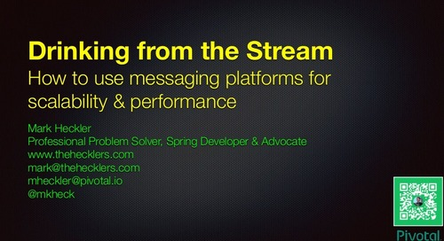 Drinking from the Stream: How to Use Messaging Platforms for Scalability & Performance with Mark Heckler