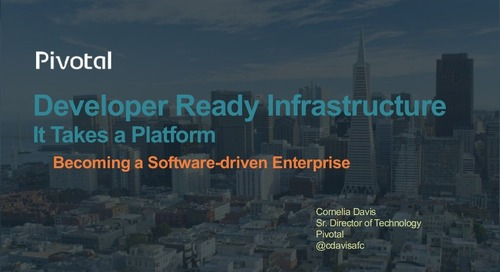 Pivotal Developer-Ready Infrastructure Slides