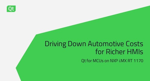 Driving Down Automotive Costs for Richer HMIs with Qt & i.MX RT1170
