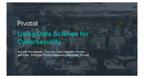 Using Data Science for Cybersecurity