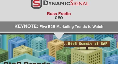 Russ Fradin (CEO, Dynamic Signal) Keynote on the 5 Key B2B Marketing Trends