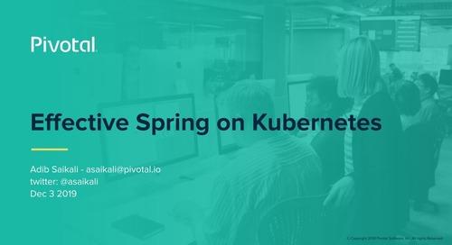 Effective Spring + Kubernetes - Adib Saikali